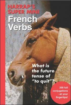 Harrap\'s Super-Mini French Verbs