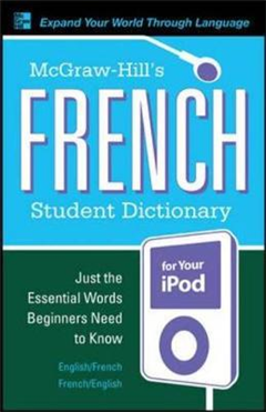 McGraw-Hill\'s French Student Dictionary for your iPod (MP3 CD-ROM + Guide)