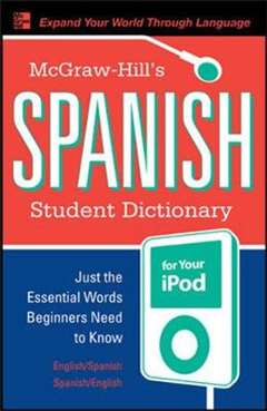 McGraw-Hill\'s Spanish Student Dictionary for your iPod (MP3 Disc + Guide)