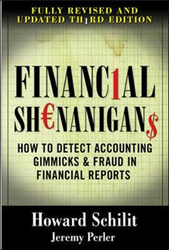 Financial Shenanigans: How to Detect Accounting Gimmicks &