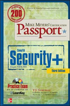 Mike Meyers\' CompTIA Security+ Certification Passport (Exam SY0-301)
