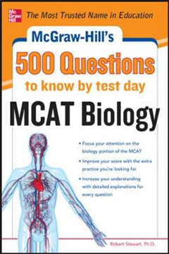 McGraw-Hill\'s 500 MCAT Biology Questions to Know by Test Day
