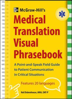 McGraw-Hill\'s Medical Translation Visual Phrasebook: 80 Key Expressions in 20 Languages