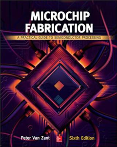 Microchip Fabrication: A Practical Guide to Semiconductor Pr