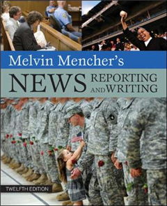 Melvin Mencher\'s News Reporting and Writing