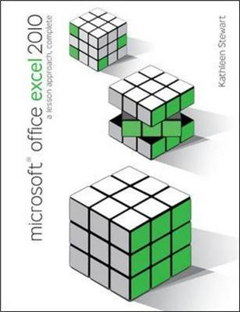 Microsoft Office Excel 2010: A Lesson Approach: Complete