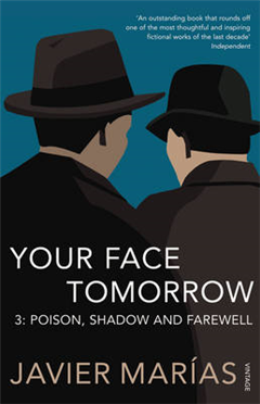 Your Face Tomorrow 3: Poison, Shadow and Farewell