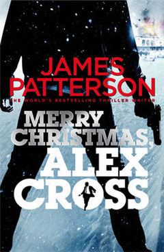 Merry Christmas, Alex Cross: (Alex Cross 19)