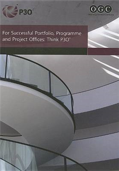 For Successful Portfolio, Programme and Project Offices: Think P30