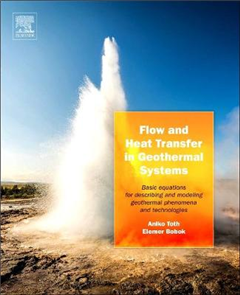 Flow and Heat Transfer in Geothermal Systems: Basic Equations for Describing and Modeling Geothermal Phenomena and Technologies