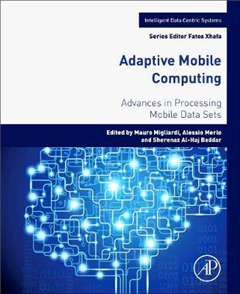 Adaptive Mobile Computing: Advances in Processing Mobile Data Sets