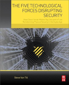 Five Technological Forces Disrupting Security