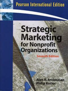 Strategic Marketing for Non-Profit Organizations: International Edition