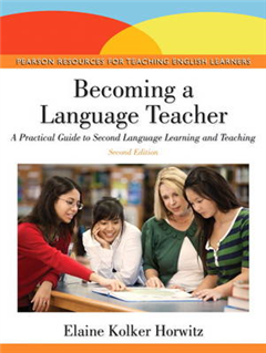 Becoming a Language Teacher: A Practical Guide to Second Language Learning and Teaching
