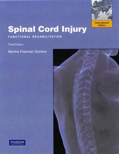 Spinal Cord Injury: Functional Rehabilitation: International Edition