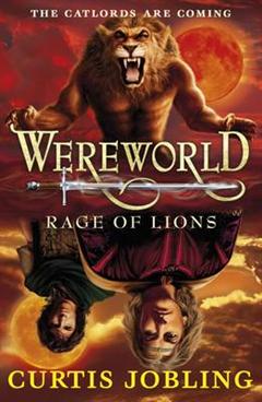 Wereworld: Rage of Lions Book 2