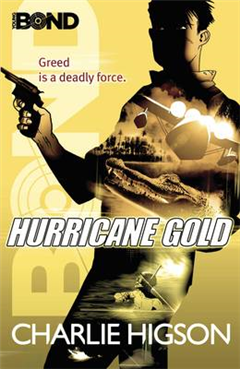 Young Bond: Hurricane Gold