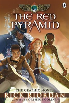 Red Pyramid: The Graphic Novel The Kane Chronicles Book 1