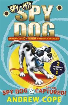 Spy Dog and Spy Dog: Captured! bind-up