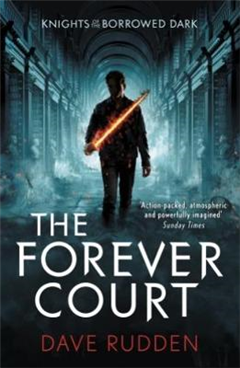 Forever Court Knights of the Borrowed Dark Book 2