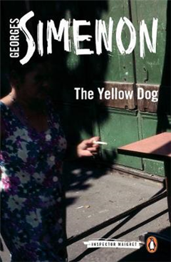 The Yellow Dog: Inspector Maigret #5