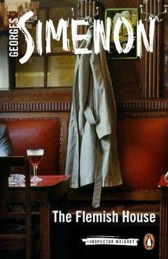 The Flemish House: Inspector Maigret #14