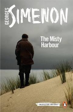 The Misty Harbour: Inspector Maigret #16