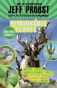 Remarkable Plants
