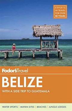 Fodor\'s Belize