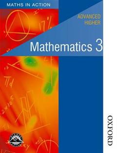Maths in Action - Advanced Higher Mathematics 3