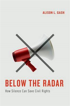 Below the Radar: How Silence Can Save Civil Rights