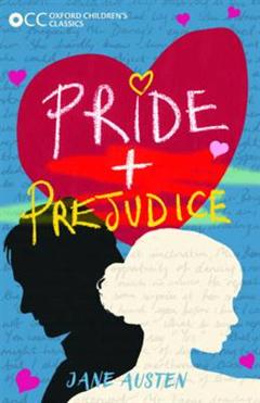 Oxford Children's Classics: Pride and Prejudice
