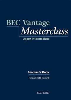 BEC Vantage Masterclass: Upper-Intermediate: Teacher\'s Book