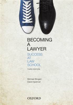 Becoming a Lawyer: Success at Law School