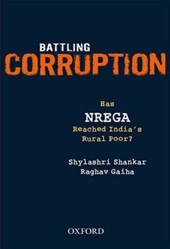 Battling Corruption: Has NREGA Reached India\'s Rural Poor?