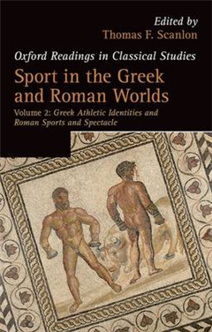 Sport in the Greek and Roman Worlds: Volume 2