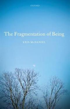 Fragmentation of Being