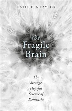 Fragile Brain