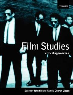 Film Studies: Critical Approaches