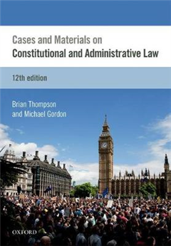 Cases & Materials on Constitutional & Administrative Law