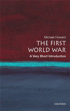 The First World War: A Very Short Introduction