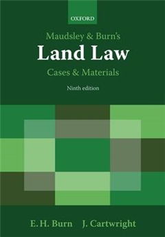 Maudsley & Burn\'s Land Law Cases and Materials
