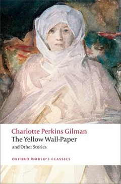 Yellow Wall-Paper and Other Stories