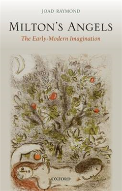 Milton\'s Angels: The Early-Modern Imagination
