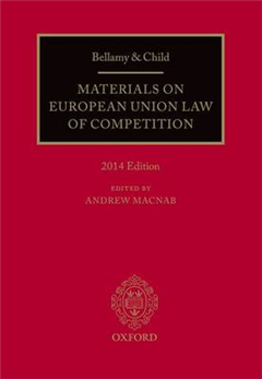 Bellamy & Child: Materials on European Union Law of Competit
