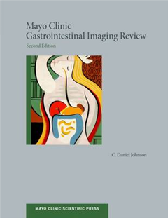 Mayo Clinic Gastrointestinal Imaging Review