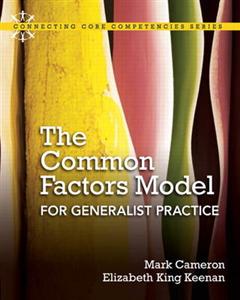 The Common Factors Model for Generalist Practice