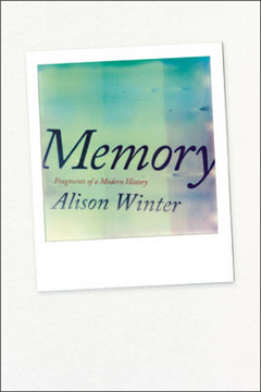 Memory: Fragments of a Modern History