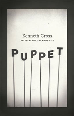 Puppet: An Essay on Uncanny Life