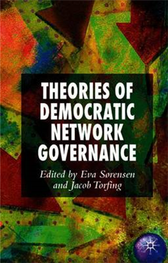 Theories of Democratic Network Governance